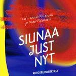 Satu Kreivi-Palosaari, Uuno Palosaari: Siunaa just nyt – Kiitosrukouskirja. Kirjapaja 2021